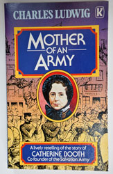 Mother of an Army (Catherine Booth)