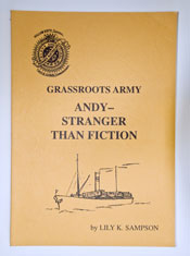 Grassroots Army: Andy - Stranger then Fiction