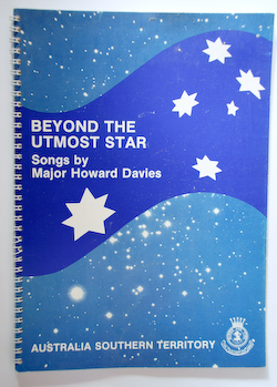 Beyond the Utmost Star (Songs: Major H Davies)