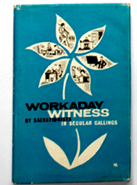 Workaday Witness (Salvationists in Secular Callings)