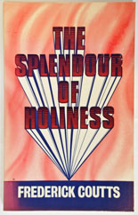 The Splendour of Holiness (paperback)