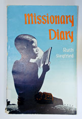 Missionary Diary - Ruth Siegfried (paperback)