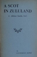A Scot in Zululand (Allister Smith)